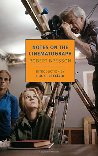 notes-on-the-cinematograph-new-york-review-books-classics
