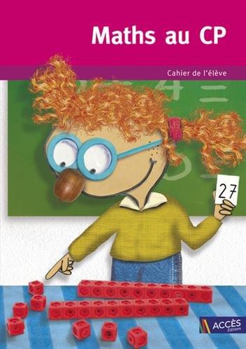Maths au CP : Cahier de l'élève, 5 exemplaires par