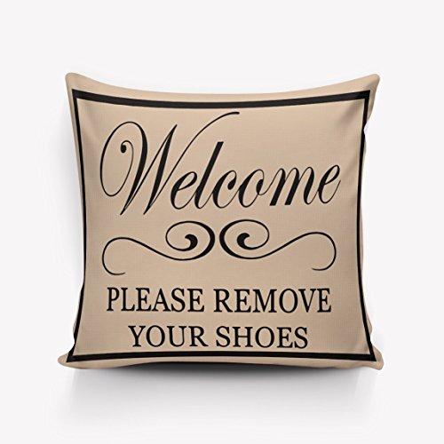 PLAT FIRM: Willkommen Bitte zieh die Schuhe aus Werfen ow Fall Kissenbezug Startseite Off Dekorative owcase 18x18inch