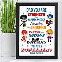 Dad Daddy You Are Our Super Hero PERSONALISED Fathers Day Gifts Keepsake Grandad - PERSONALISED with ANY NAME and ANY RECIPIENT - Black or White Framed A5, A4, A3 Prints or 18mm Wooden Blocks