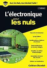 L'électronique pour les Nuls poche, 2e édition de Cathleen SHAMIEH