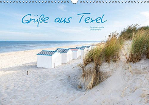 Grüße aus Texel (Wandkalender 2018 DIN A3 quer): Impressionen der Nordseeinsel Texel (Monatskalender, 14 Seiten ) (CALVENDO Natur) [Kalender] [Apr 07, 2017] cmarits photography, hannes