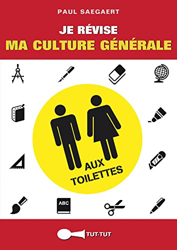 Je révise ma culture générale aux toilettes