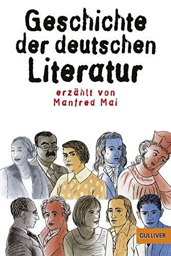 Geschichte der deutschen Literatur (Gulliver, Band 5525)