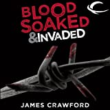 Blood Soaked and Invaded: Blood Soaked, Book 2