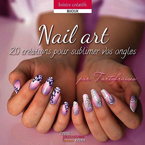 Nail Art : 20 créations pour sublimer vos ongles par TARTOFRAISES