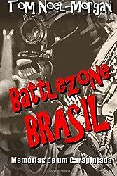 Battlezone Brasil: Memórias de um Carapintada