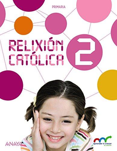 Relixión católica 2 (aprender é crecer en conexión)