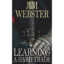 Learning a Hard Trade