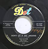 Tab Hunter 45 RPM Don't Let It Get Around / I'm Alone Because I Love You
