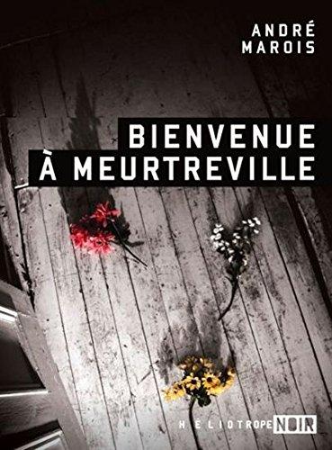 Bienvenue a Meurtreville