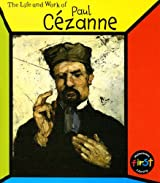 Paul Cezanne (Life and Work of)