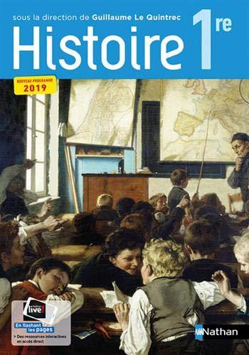 Histoire 1re collection G. Le Quintrec - manuel élève (nouveau programme 2019)