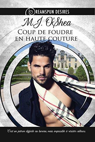 Coup de foudre en haute couture (Dreamspun Desires (Français) t. 1)