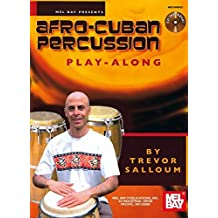Mel Bay Afro-Cuban Percussion Play-Along