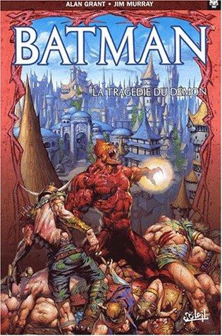 Batman, tome 1 : La Tragédie du démon par Grant, Murray