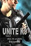 Unité K9 Hors de contrôle