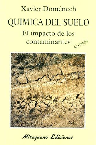 Química del Suelo. El Impacto de los Contaminantes (Ecología)