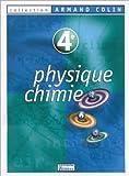 Physique, chimie : 4e. Manuel de l'élève