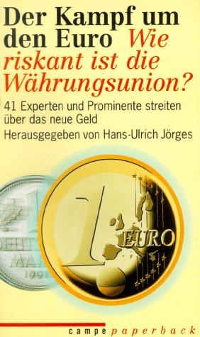 Der Kampf um den Euro
