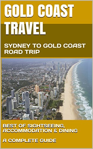 gold-coast-travel-sydney-to-gold-coast-road-trip-english-edition