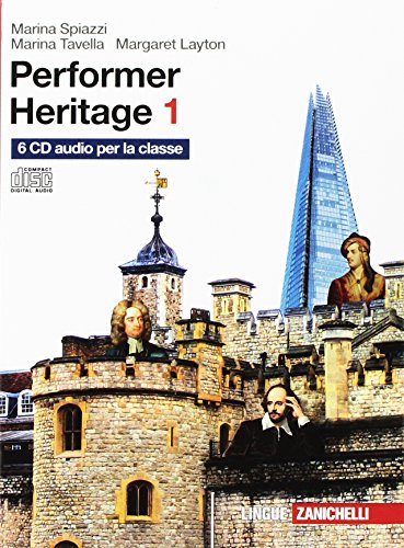 Performer heritage. 6 CD Audio. Per le Scuole superiori: 1
