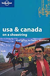 USA and Canada on a Shoestring (Lonely Planet Shoestring Guide)