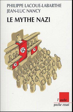 Le mythe nazi par Jean-Luc Nancy
