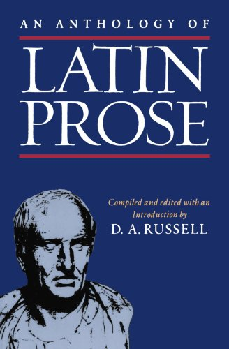 An Anthology Of Latin Prose