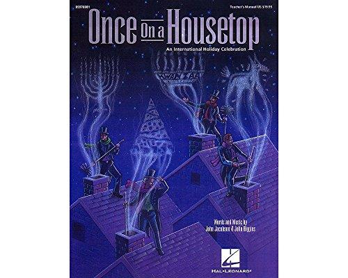 HAL LEONARD Einmal auf eine HOUSETOP (Ein International Urlaub Musical) Singer 5Pak komponiert von John Higgins -