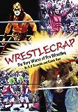 Wrestlecrap: The Very Worst of Professional Wrestling