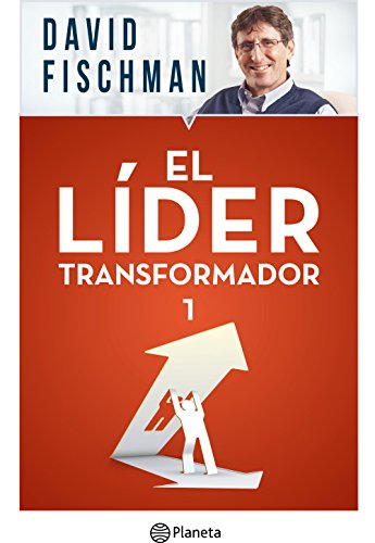 El líder transformador 1 por David Fischman