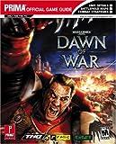 Warhammer 40,000: Dawn of War (Prima Official Game Guides)