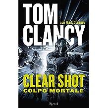 Clear Shot: Colpo mortale