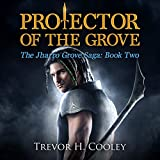 Protector of the Grove: The Bowl of Souls, Book 7