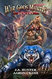 War God's Mantle: Descent: A litRPG Harem Adventure (The War God Saga Book 2)