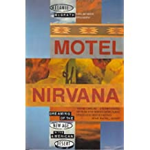 Motel Nirvana: Dreaming of the New Age in the American Desert
