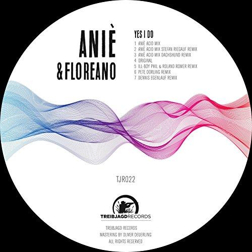 Yes I Do (Anie Acid Mix) [Dachshund Remix]