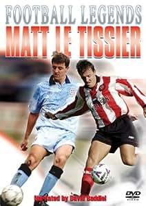 Matt Le Tissier - Unbelievable [DVD]