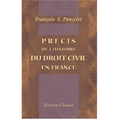 Précis de l'histoire du droit civil en France