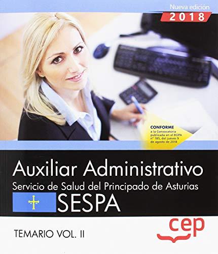 Auxiliar Administrativo del Servicio de Salud del Principado de Asturias (SESPA). Temario Vol.II: 2 por Editorial CEP