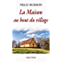 La Maison au bout du village: Un roman captivant (Souny poche t. 91)