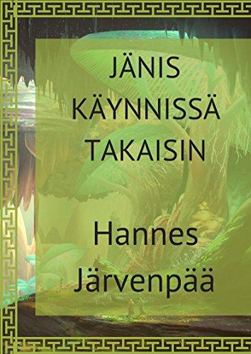 Jänis käynnissä takaisin (Finnish Edition) por Hannes  Järvenpää