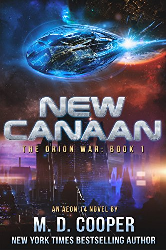new-canaan-a-military-science-fiction-space-opera-epic-aeon-14-the-orion-war-book-2-english-edition