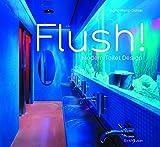 Flush! Modern Toilet Design