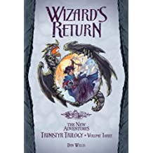 The Wizards Return (Dragonlance Novel: The New Adventures Trinistyr Trilogy)