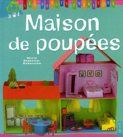 Maison de poupées par Marie Debuisson