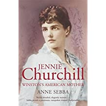 [ JENNIE CHURCHILL WINSTON'S AMERICAN MOTHER ] By Sebba, Anne ( AUTHOR ) Oct-2008[ Paperback ]