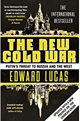 The New Cold War: Putin's Threat to Russia and the West Paperback