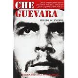 Che Guevara - fraude o leyenda